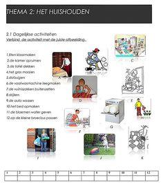 Cursus Nederlands. Combineeroefening. Thema : het huishouden, dagelijkse activiteiten