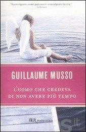 L' uomo che credeva di non avere più tempo, Guillaume Musso