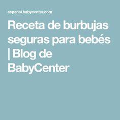 Receta de burbujas seguras para bebés | Blog de BabyCenter Minion Party, Barbie Party, Baby Center, Summer School, Diy For Kids, Tips, Fun, Blog, Ideas