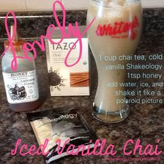 Ice Vanilla Chai Protein - 1 cup chai tea, cold - 1 scoop vanilla protein powder - 1 tsp honey - add ice and water - shake Shakeology Shakes, Beachbody Shakeology, Vanilla Shakeology, Healthy Meal Replacement Shakes, Healthy Shakes, Healthy Drinks, Shake Recipes, Clean Recipes, Healthy Recipes