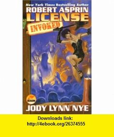 License Invoked (9780671319786) Robert Asprin, Jody Lynn Nye , ISBN-10: 0671319787  , ISBN-13: 978-0671319786 ,  , tutorials , pdf , ebook , torrent , downloads , rapidshare , filesonic , hotfile , megaupload , fileserve