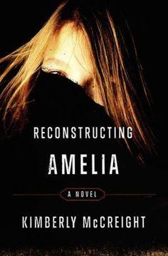 Reconstructing Amelia: A Novel  was so good kept you guessing