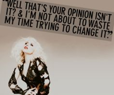 lady gaga quote - Google Search. Helps me when my work nails me for something I did not do. Sigh