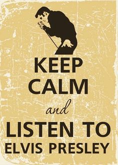 Keep Calm and Listen to Elvis Presley - Elvis Presley Photo - Fanpop Keep Calm Photos, Rockabilly, Keep Calm Wallpaper, Elvis Memorabilia, Keep Calm Carry On, Keep Calm Signs, Jailhouse Rock, Keep Calm Posters, Elvis Presley Photos