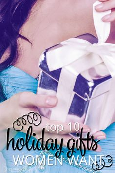 What do you get that friend? The co-worker? The neighbor? The leader of the PTA? Your kids teachers at school? Here are the top 10 holiday gifts women want that will solve that problem for you and keep you on track in your budget!