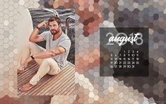 A Nerdy World: Hey August | 2018 Man Calendar Crush Love, Nerdy, Calendar, Life Planner