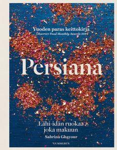 Sabrina Ghayour: Persiana, Gummerus