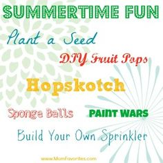 Summertime Fun: Get Out and Play! - Mom Favorites