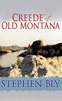 Creede of Old Montana western romance novel by #StephenBly ... Avery John Creede searches for Army pals who don't show up for a reunion in Fort Benton, MT. He stops a bank robbery and finds himself in one conflict after another. Especially with two beautiful women. One wants his ring. The other wants him dead.