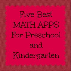 5 Best Apps for Math and Counting | Technology in the Early Childhood Classroom