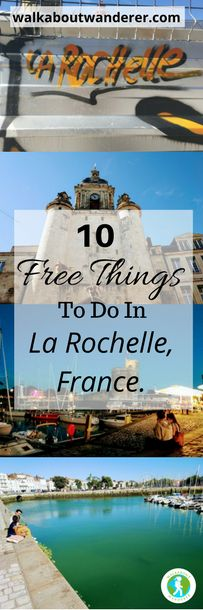 10 Free Things To Do In La Rochelle, France