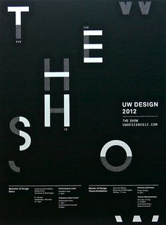 The 2012 UW Design Show poster. I lost my first try from an iPhoto delete, oops.