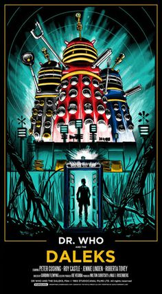 Film poster created by Tim Doyle for 'Doctor Who and the Daleks' 1965 feature-length theatrical film. Exclusive release for the 50th anniversary of Doctor Who brought to you by Galerie F. Click the link to purchase! http://www.galerief.com/portfolio/dr-who-and-the-daleks/