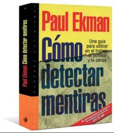 Libros Recomendados-COMO DETECTAR MENTIRAS – Paul Ekman + Herramienta Artnatomia.