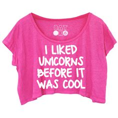 Unicorn's Forever Baggy Crop Pink* ($15) ❤ liked on Polyvore featuring tops, t-shirts, shirts, crop top, print t shirts, slogan t-shirts, pink shirt and loose crop top