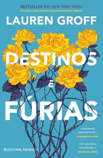 """Bloguinhas Paradise: Novidade Editorial Presença - """"Destinos e Fúrias, ..."""