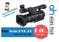 The Sony HVR Z1 workhorse Hiring Now, Sony