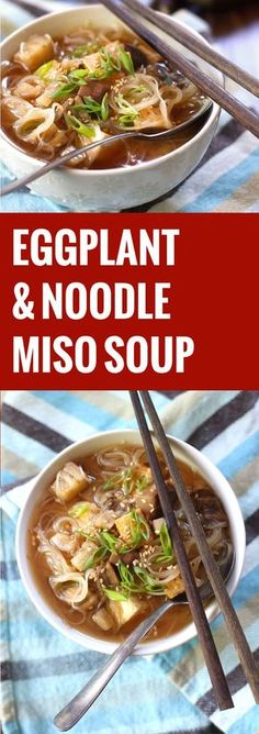 This savory vegan eggplant miso soup is made with tender Japanese eggplant, crispy tofu and rice noodle vermicelli in a flavorful garlic-ginger miso broth.
