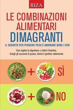 Magri con i cibi a basso indice glicemico by Edizioni Riza - issuu Healthy Menu, Healthy Drinks, Healthy Life, Healthy Living, Detox Drinks, 1000 Calories, Food Combining, Juice Plus, Detox Plan