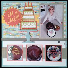 Blythe Shupe: Let Them Eat Cake--Scrapbooked!