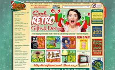 RetroPlanet.com:  Currently, Retro Planet has over 6,500 items, ranging from vintage tin signs to old-fashioned candy, retro furniture, and favorite toys from the 50's, 60's, and 70's.