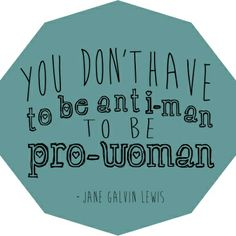not anti man
