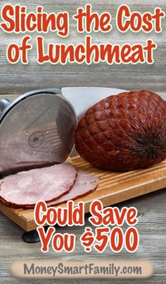 Home Meat Slicer Uses that will Save Money Slicing Lunchmeat & Cheese! Money Saving Meals, Save Money On Groceries, Money Hacks, Money Tips, Steak Breakfast, Meat Slicers, Grow Your Own Food, How To Cook Pasta, Diy Food