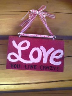 This is dyed wood. I LOVE YOU LIKE CRAZY at EnnyJsDeSigns at Etsy.com