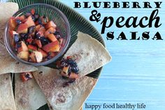 Blueberry and Peach Salsa- perfect for summer!