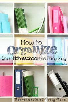 How to Organize Your Homeschool the Easy Way - Ultimate Homeschool Radio Network