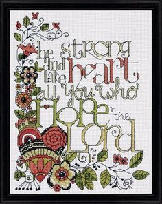 Be Strong - Counted Cross Stitch Kit