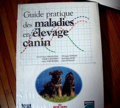 Guide pratique des maladies en élevage canin / Dominique Grandjean ... [et al.]. Aniwa, cop. 2001