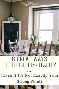 Do you ever find hospitality a bit of a challenge? You wish you could do more of it, or somehow make it easier or better? Here are 6 Great Ways to Offer Hospitality