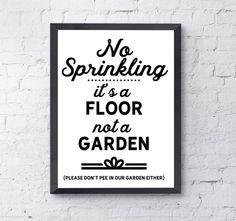 Passive aggressive restroom signs, PRINTABLE instant download, no sprinkling - it's a floor not a ga