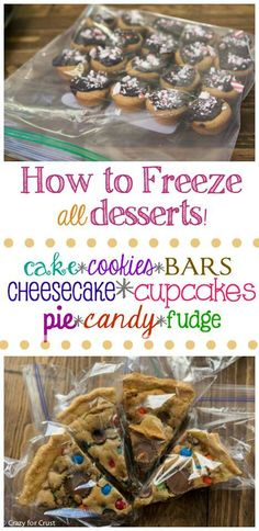 How to Freeze Desserts - freeze cakes and cookies, bars, candy and even pie all in advance of the holidays! (Pie Baking Tips) Freezer Desserts, Freezer Cooking, Köstliche Desserts, Freezer Meals, Dessert Recipes, Cooking Recipes, Freezer Recipes, Make Ahead Desserts, Health Desserts