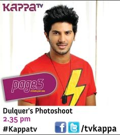 Watch Dulquer's Photoshoot,Fashion Tips & More - Page 3   2:35 pm only on #kappatv