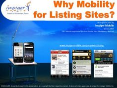 Why Listing Websites Need Mobile App Solutions by Impiger Mobile Inc, via Slideshare