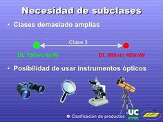 Necesidad de subclases <ul><li>Clases demasiado amplias </li></ul><ul><li>Posibilidad de usar instrumentos ópticos </li></...