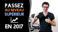 📈 Passez au niveau supérieur en 2017 (vidéo 1 sur 3)
