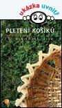 Pletení košíků — Králíková Monika | Knihy GRADA.SK