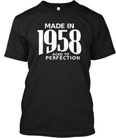 Made in 1958 Shirt - Limited Edition   Teespring