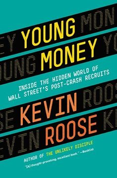 Young Money: Inside the Hidden World of Wall Street's Post-Crash Recruits by Kevin Roose, http://www.amazon.com/dp/B00CO7GH54/ref=cm_sw_r_pi_dp_tZp.tb1WBV8C7