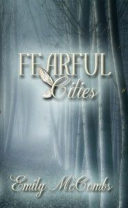 Fearful Cities by Emily McCombs