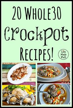 Doing a Whole30? Here are some delicious, simple Whole30 Crockpot Recipes!