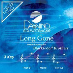 Long Gone - Blackwood Brothers (Accompaniment Track)   daywind.com