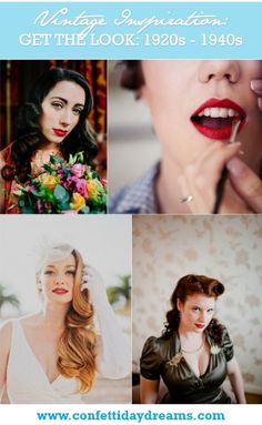 1920s 1940s Vintage Hair and Make Up Bridal Trends