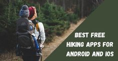 Top 6 Best Hiking Apps for Android and iOS 2020 Ios Notes, Planning App, Weather Information, Location Map, Best Apps, Android Apps, Hiking, Activities, Top