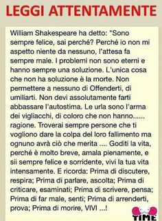 Vivere e trovar chi ti fa vivere Poema William Shakespeare, Quotes Thoughts, Life Quotes, Learning Italian, Magic Words, Meaning Of Life, Lectures, Sentences, Life Lessons