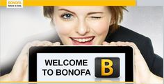 WELCOME TO YOUR PERSONAL FUTURE As a BONOFA partner, you have access to an extensive Internet based sales system, along with numerous income possibilities. Alongside a large amount of typical and brand new innovative marketing tools, you can work from home or on the road, being mobile, performing efficiently and successfully. No matter where you live, the BONOFA-System can be coordinated from anywhere in the world.