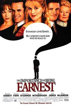 The Importance Of Being Earnest , starring Rupert Everett, Colin Firth, Frances O'Connor, Reese Witherspoon. In 1890s London, two friends use the same pseudonym ('Ernest') for their on-the-sly activities. Hilarity ensues. #Comedy #Drama #Romance